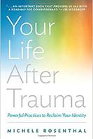 life after trauma
