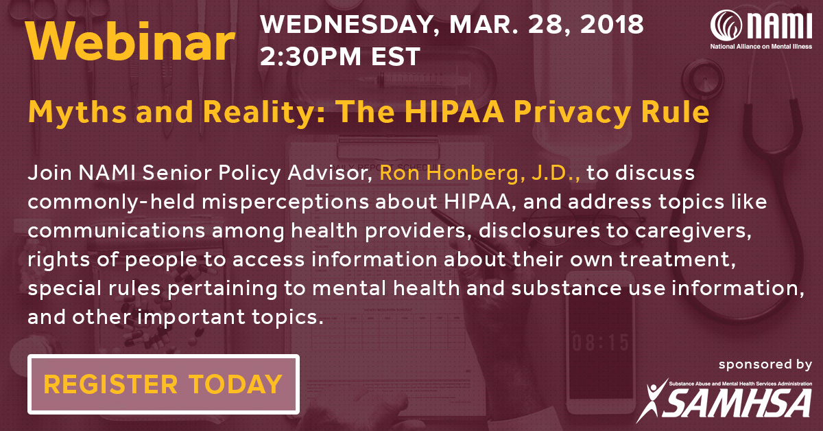 National Helpline Samhsa Substance Abuse And Mental Health >> Join Samhsa S Sponsored Webinar About The Hipaa Privacy Rule Nami