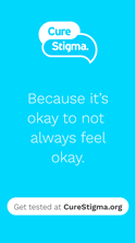 CureStigma because it's okay to not always be okay.